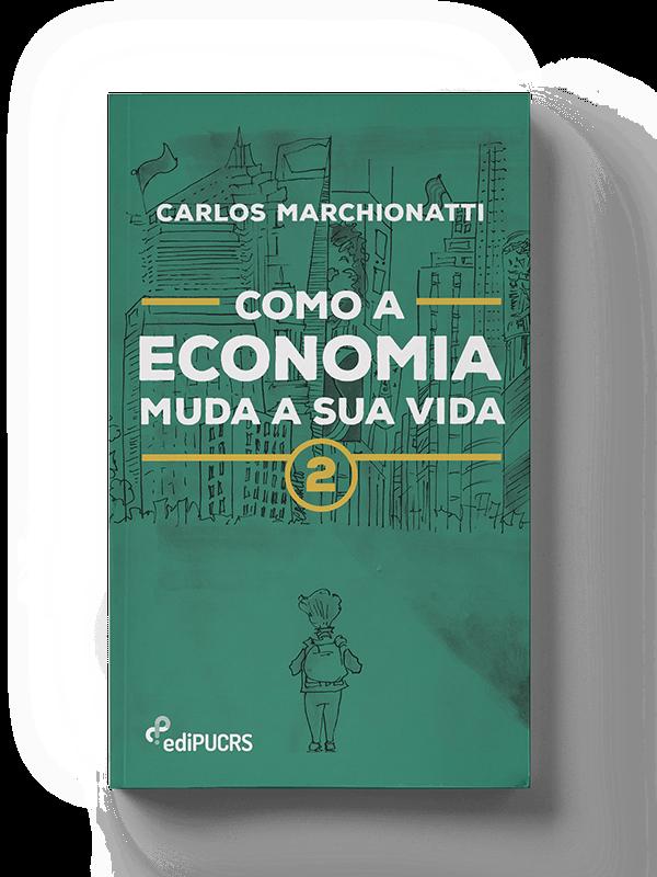 Como a economia muda a sua vida 2