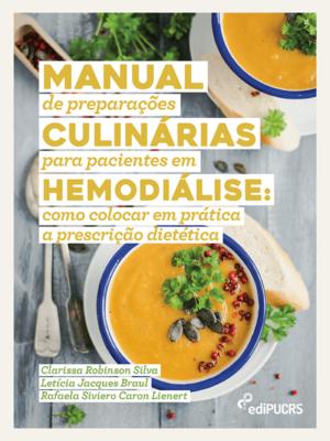 Manual de preparações culinárias para pacientes em hemodiálise