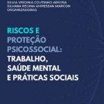 Riscos e proteção psicossocial