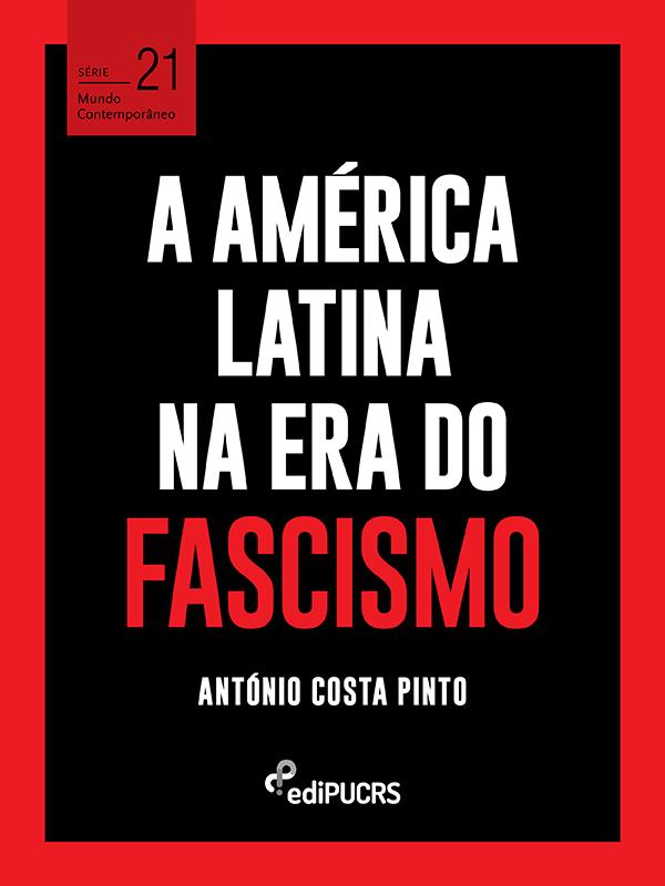 A América Latina na era do Fascismo