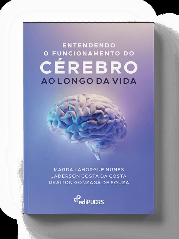 Entendendo o funcionamento do cérebro ao longo da vida