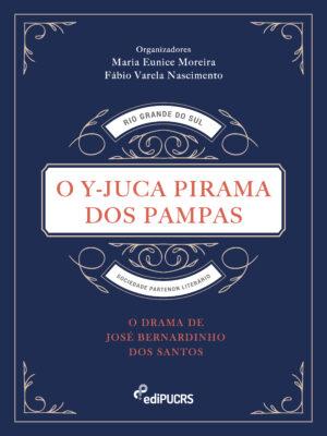 O Y-Juca Pirama dos pampas